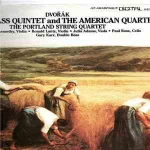 "Dvořák, Double Bass Quintet, American Quartet , The Portland String Quartet - Quintet For String Quartet And Double Bass, B.49 (Op.77, Old Op.18) / Quartet In F Major, B.179 (Op.96) ""American"" download free"