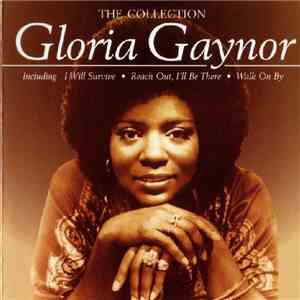 Gloria Gaynor - The Collection download free