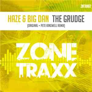 Haze  & Big Dan  - The Grudge