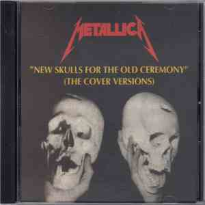 Metallica - New Skulls For The Old Ceremony download free