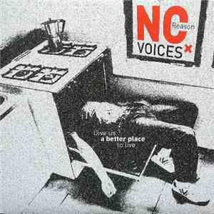 No Reason Voices - Give Us A Better Place To Live
