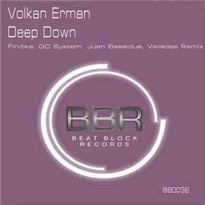 Volkan Erman - Deep Down download free